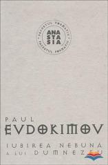 Paul Evdokimov Iubirea Nebuna A Lui Dumnezeu Note De Lectura