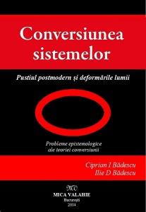 Conversia Sistemelor Pustiul porstmodern Ilie Badescu si-Ciprian-Badescu
