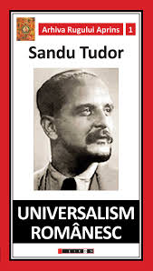 Sandu TUDOR Universalism romanesc